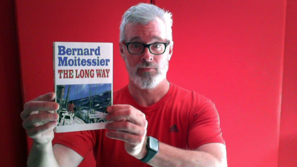 Bradford shows the Bernard Moitessier book The Long Way